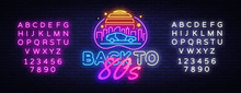 Back To The 80s Neon Sign Vect...
