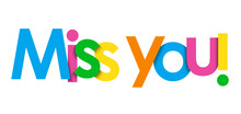 MISS YOU! Colorful Typography Banner