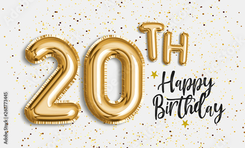 Happy 20th birthday gold foil balloon greeting background Wallpaper Mural
