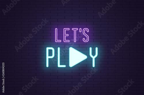 Fényképezés  Neon composition of Lets play sign. Vector text
