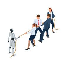 Isometric Business People And Robot Fighting With Artificial Intelligence In Suit Pull The Rope, Competition, Conflict. Tug Of War And Symbol Of Rivalry. People Against Machine.