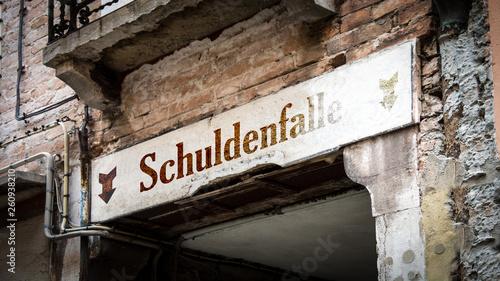 Fotografía  Schild 383 - Schuldenfalle