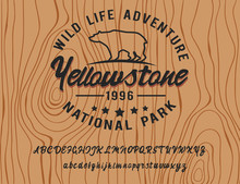 Wild Life Adventure. Yellowstone National Park. Retro Style. Handmade Script Font. Hipster Style. Camping Logo. Retro And Vintage Hadmade Logo. Print On Clothes, Sticker.