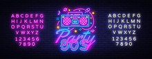 80s Party Neon Sign Vector. Ba...