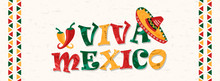Viva Mexico Quote Banner For Mexican Celebration