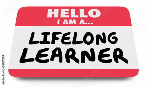 Photo  Lifelong Learner Always Education Name Tag Sticker 3d Illustration