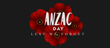 Anzac Day Lest We Forget, With Red Poppies
