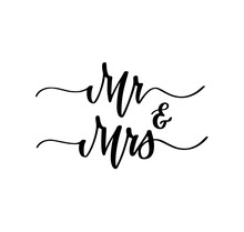 Mr And Mrs Wedding Engagement Party Sweet Calligraphy Design