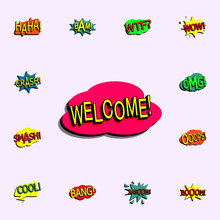 Comic Speech Bubble With Expression Text Welcome Icon. Comic Icons Universal Set For Web And Mobile