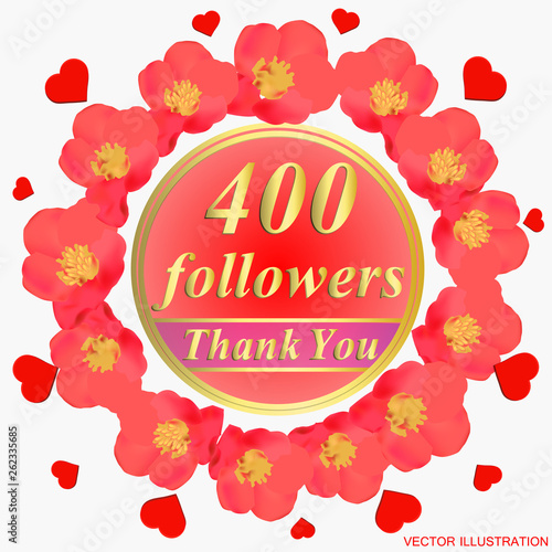 400 followers. Bright followers background. 400 followers illustration with thank you on a ribbon. Vector illustration. Fototapete