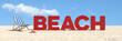 Beach Konzept mit Slogan am Strand