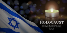 Holocaust Remembrance Day Of Israel. Vector Banner Design Template With A Realistic Flag Of Israel, Candle, And Text On Dark Background.