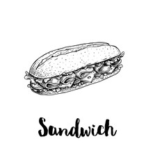 Long Chiabatta Sandwich With Ham Slices, Cheese, Tomatoes And Lettuce Leaves. Hand Drawn Sketch Style. Fast Food Drawing For Restaurant Menus, Street Food Packages. Vector Illustration.