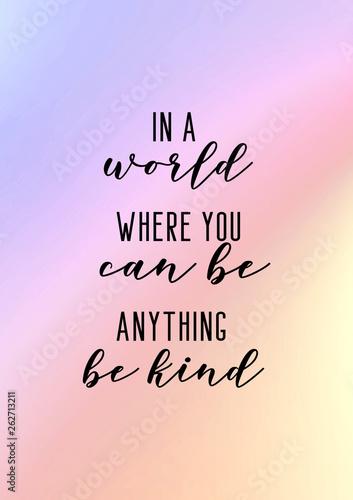 Fotografía Be kind. Kindness quote slogan poster