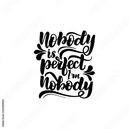 Spoed Fotobehang Halloween nobody is perfect I'm nobody