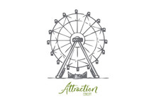 Attraction, Ferris, Wheel, Amusement, Entertainment Concept. Hand Drawn Isolated Vector.