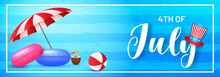 4th Of July Celebration Header Or Banner Design With Uncle Sam Hat And Beach Elements Such As Umbrella, Swimming Ring Illustration On Shiny Blue Background.