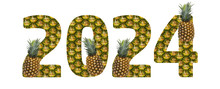 2024 Made From Pineapple On A White Background. Tropical Fruit Pineapple Diet Summer Food