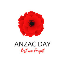 A Bright Poppy Flower. Remembrance Day Symbol. Lest We Forget Lettering. Anzac Day Lettering. Vector Illustration