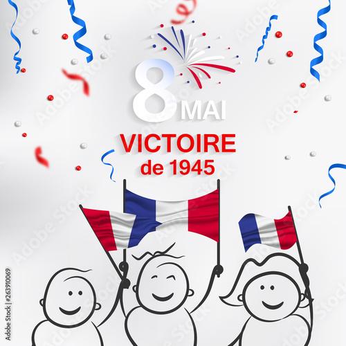 Foto 8 Mai - Victoire 1945. 8 Mai Victoire de 1945