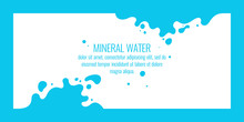 Modern Poster Mineral Water With Splashes On Background. Vector Illustration