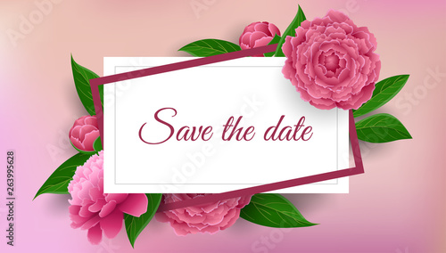 Save the date wedding frame with pink peony flower, bud and