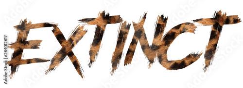 Fototapeta font written extinction with oz skin
