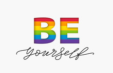 Be Yourself Quote. LGBT Rainbow Pride Flag. Paper Cut Word. Design Text Print Vector Illustration