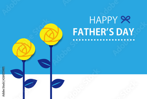 Yellow Roses With Greeting Of Fathers'day Horizontal