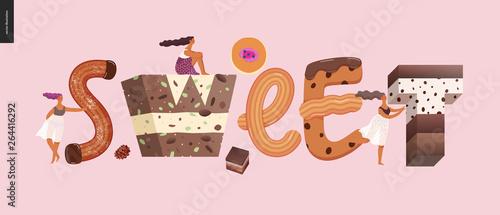 Fotografia Dessert lettering - Sweet - modern flat vector concept digital illustration of temptation font, sweet lettering and girls
