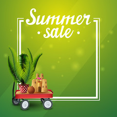 Summer sale, green template for your arts with frame, place for text, garden cart with sand, sand castle and potted palm