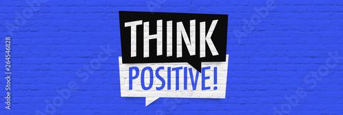 Obraz Think positive - fototapety do salonu