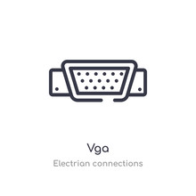 Vga Outline Icon. Isolated Line Vector Illustration From Electrian Connections Collection. Editable Thin Stroke Vga Icon On White Background