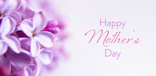 Happy Mothers Day Card. Close Up Of Lilac Flowers