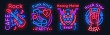 Rock Music Neon Sign. Metal Band Vintage Poster, Night Party Retro Emblems, Punk Band Logo. Rock N Roll Vector Vintage Neon Banners