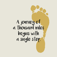 "Vector Background Or Template With A Realistic Human Footprint, With A Motivational Quote ""a Journey Of A Thousand Miles Begins With A Single Step"""