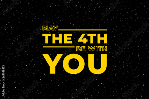 May the 4th be with you Wallpaper Mural