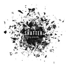 Shatter And Destruction Effect...