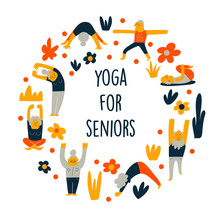 Funny Cartoon Illustration Of Senior People, Doing Yoga Exercises. Round Composition. Vector