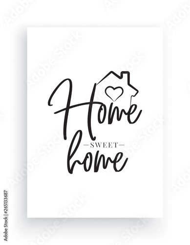 Fotografie, Obraz Wall Decals Vector, Home Sweet Home, House with heart illustration, Wording Desi