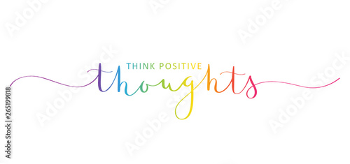 Photo sur Toile Positive Typography THINK POSITIVE THOUGHTS brush calligraphy banner