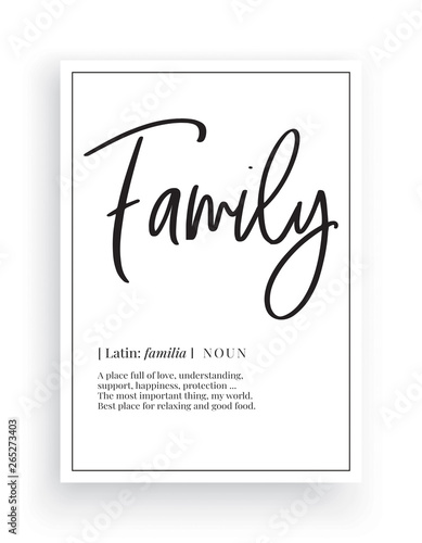 Obraz na plátně  Minimalist Wording Design, Family, Wall Decor, Wall Decals Vector, Family noun d