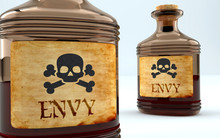 Dangers And Harms Of Envy Pictured As A Poison Bottle With Word Envy, Symbolizes Negative Aspects And Bad Effects Of Unhealthy Envy, 3d Illustration