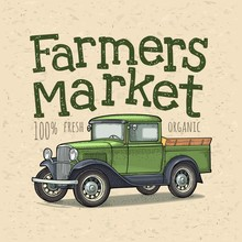 Retro Pickup Truck Engraving. Handwriting Lettering Farmers Market