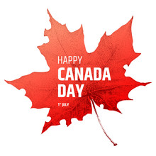 Happy Canada Day Poster. Canadian Flag. Vector Illustration On White Background. Greeting Card With Text And Realistic Maple Leaf - National Symbol Of Country.