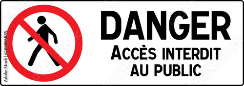 Obraz na plátně No Pedestrian Access industrial sign illustration - Forbidden to the public - No