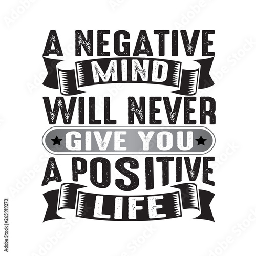 Wall Murals Positive Typography A negative mind will never give you a positive, good for print