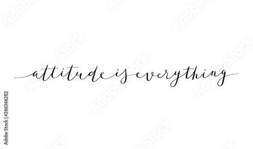 Fotografie, Tablou  ATTITUDE IS EVERYTHING brush calligraphy banner