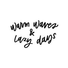 Warm Waves And Lazy Days