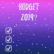 canvas print picture - Handwriting text Budget 2019 Question. Conceptual photo estimate of income and expenditure for next year Constellation with Seamless White Stars and Dots Scattered and One Pattern